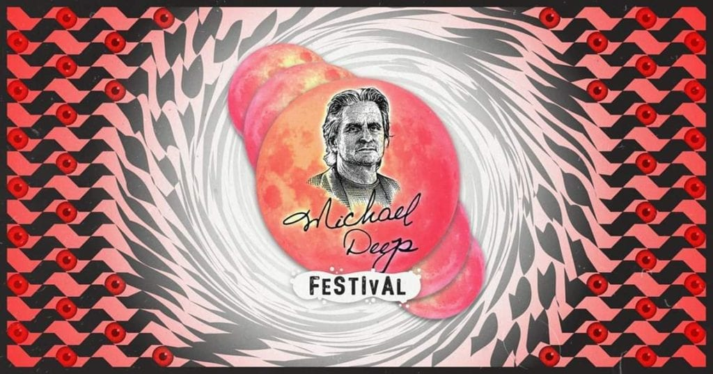 michael deep festival