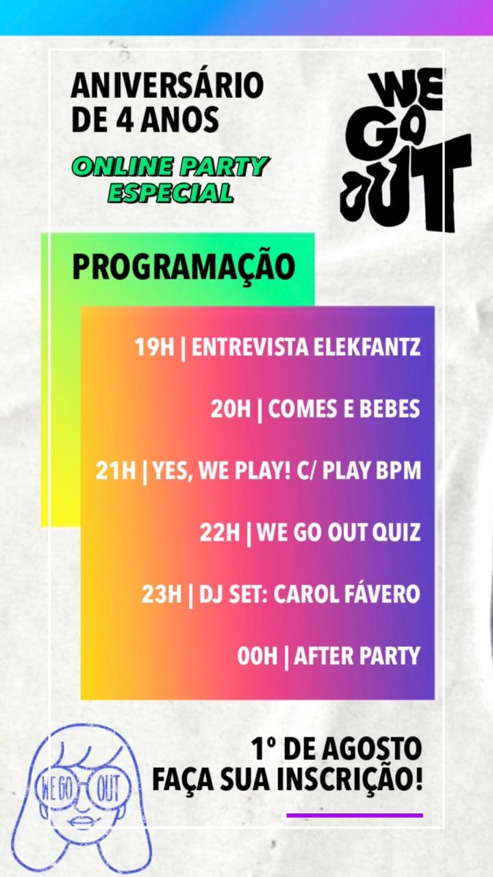We Go Out 4 anos