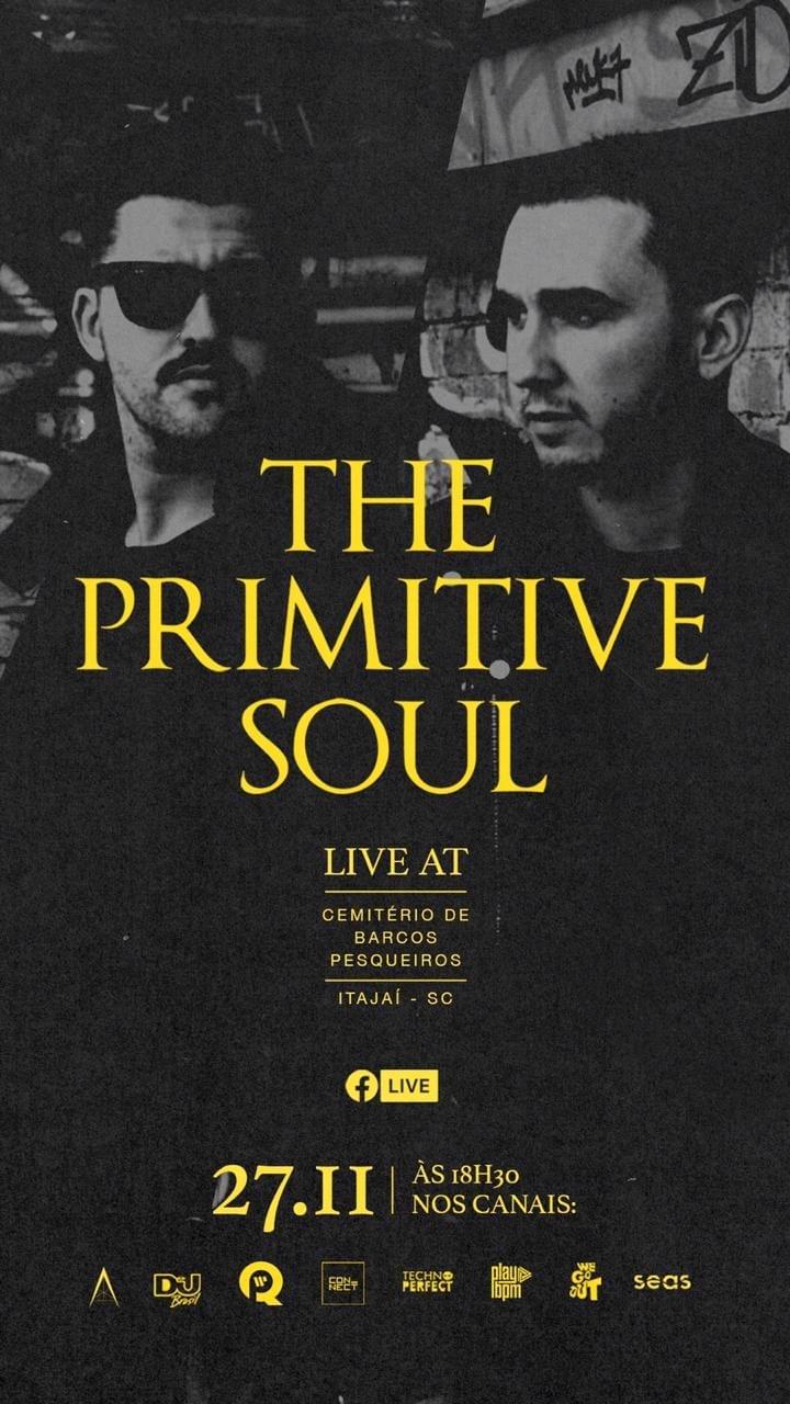 The Primitive Soul live