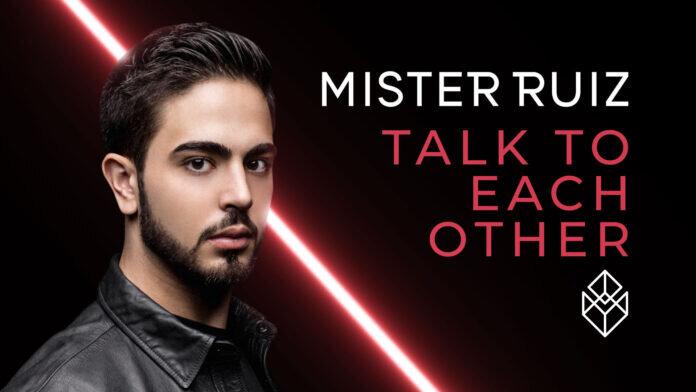 Mister Ruiz Talk